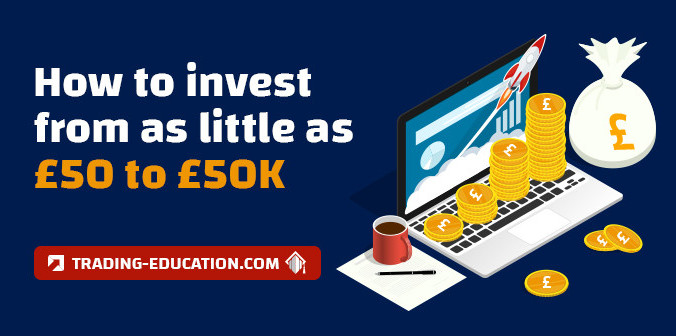 Expert Tips: How to Invest Smart from £50 to £50K