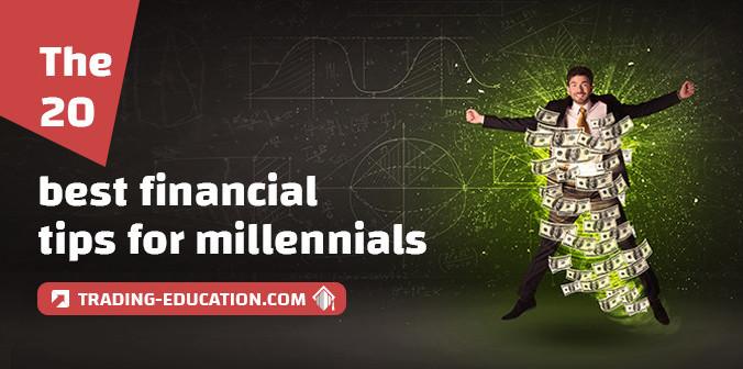 The Top 20 Best Financial Tips for Millennials