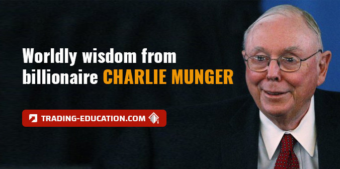 Charlie Munger: The Pragmatic Investor Who Knows How to Create Wealth