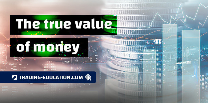 What Is the True Value of Money?