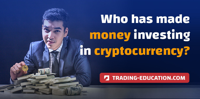 Who Has Made Money Investing in Cryptocurrency?