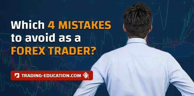 4 Common Mistakes that Forex Traders Make