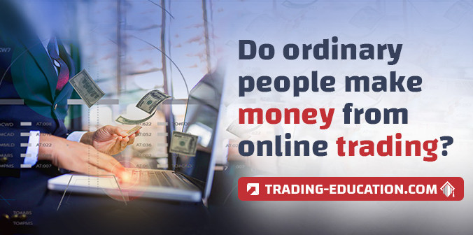 Do Ordinary People Make Money From Online Trading?