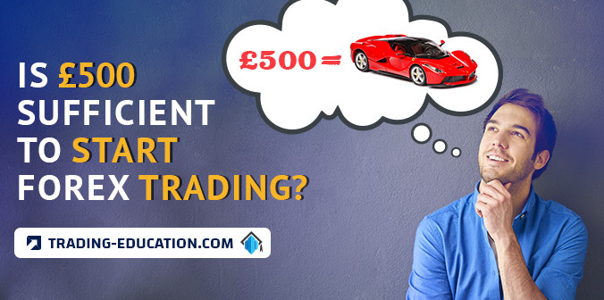 Is £500 Sufficient to Start Forex Trading?