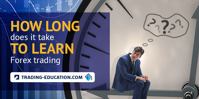 How Long Does It Take to Learn Forex Trading