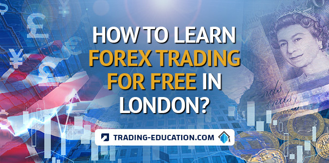 How to Learn Forex Trading for Free in London