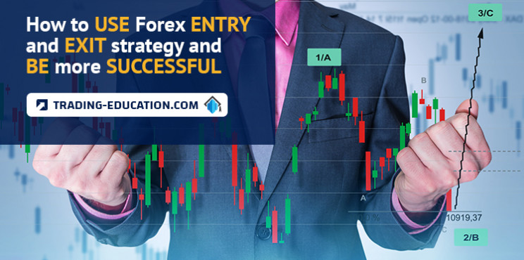 How To Use Forex Entry And Exit Strategy And Be More Successful