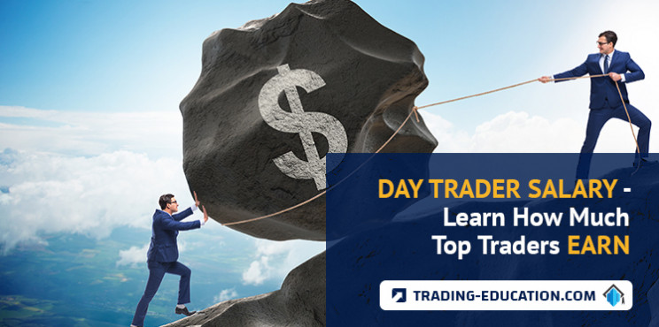 Day Trader Salary - Learn How Much Top Traders Earn