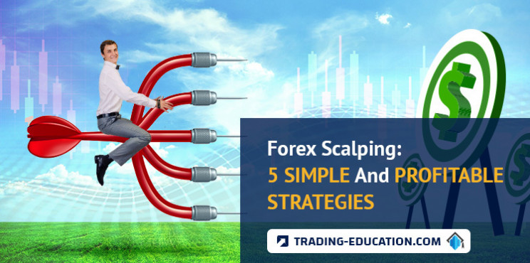 Forex Scalping: 5 Simple And Profitable Strategies