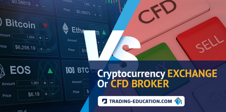 Cryptocurrency Trading Exchange Or Cryptocurrency CFD? Which Is Better?