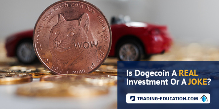 Is Dogecoin A Real Investment Or A Joke?