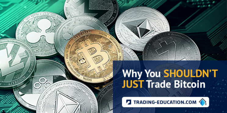 Why You Shouldn't Just Trade Bitcoin
