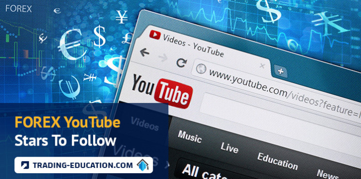 Forex YouTube Stars To Follow