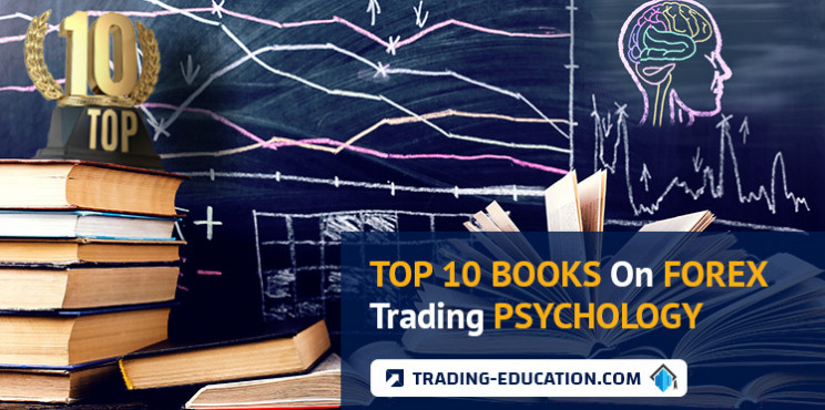 Top 10 Books On Forex Trading Psychology