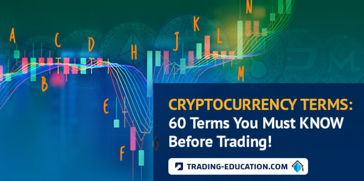 Cryptocurrency Terms: 60 Terms You Must Know Before Trading!
