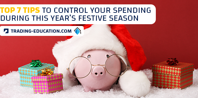 Top 7 Tips to Control Your Spending During This Year's Festive Season