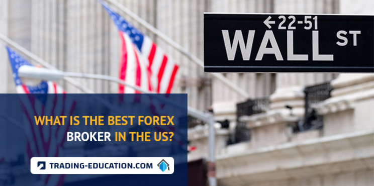 What Is The Best Forex Broker In The US?
