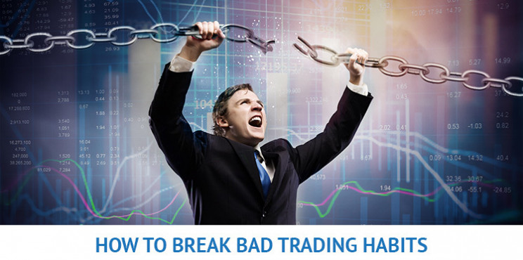 Stop Practicing Bad Trading Habits!