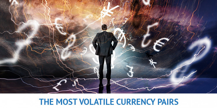 Forex Volatility - What Are The Most Volatile Currency Pairs?