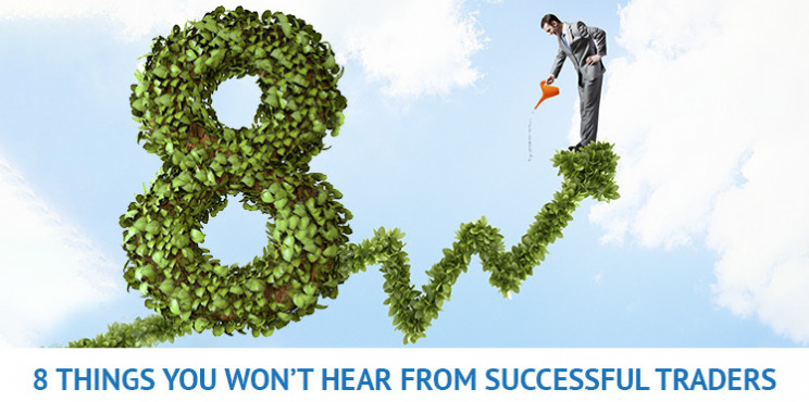 8 Things Successful Forex Traders Won't Say