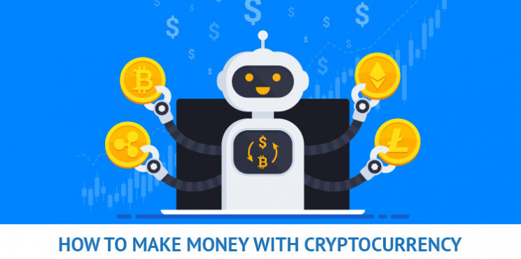 How To Make Money With Cryptocurrency - A Definitive Guide