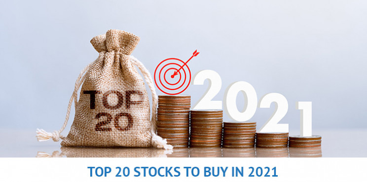 20 Top Stocks To Buy In 2021 - Including Best Shares Every Investor Should Look To Add To Their Portfolio