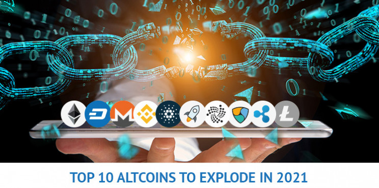 What Are The Top 10 Altcoins To Explode In 2021?