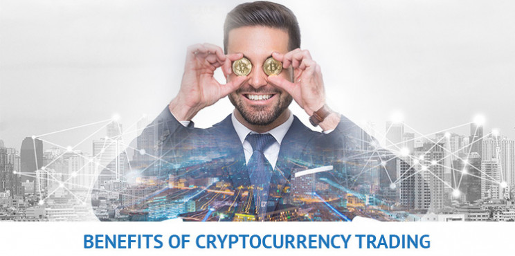 What Are The Benefits of Cryptocurrency Trading?