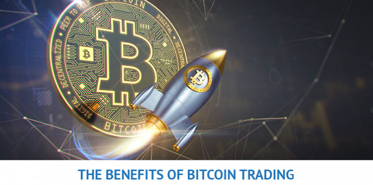 What Are The Benefits of Bitcoin Trading?