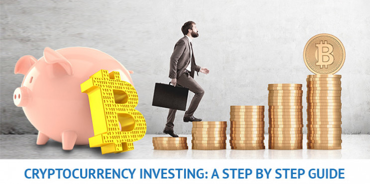 Investing In Cryptocurrency - A Step By Step Guide To Investing In Cryptocurrencies In 2021