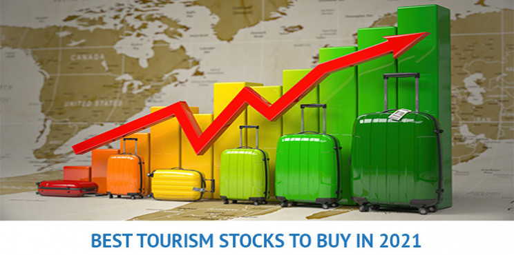 What are the Top 8 Tourism Stocks To Buy In 2021?
