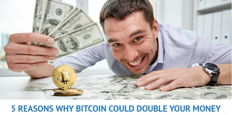 5 Reasons Why Bitcoin Could Double Your Money In 2021