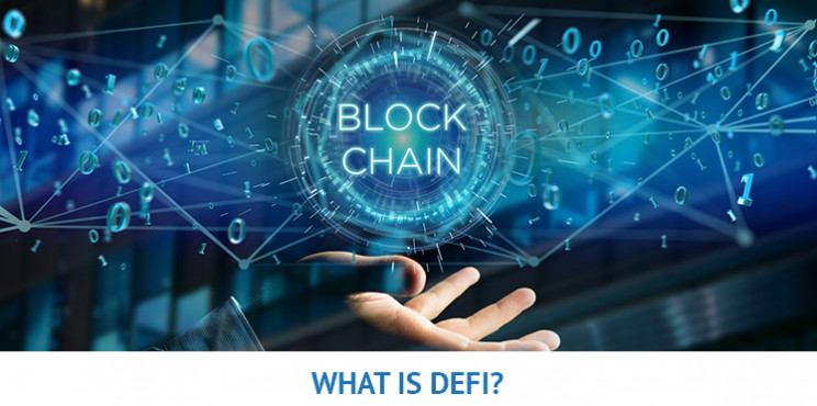 Decentralized Finance - What is DeFi in Cryptocurrency?