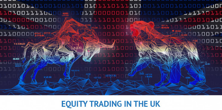 Equity Trading UK Guide 2021