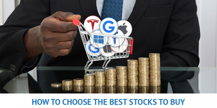 How To Choose The Best Stocks To Buy Now