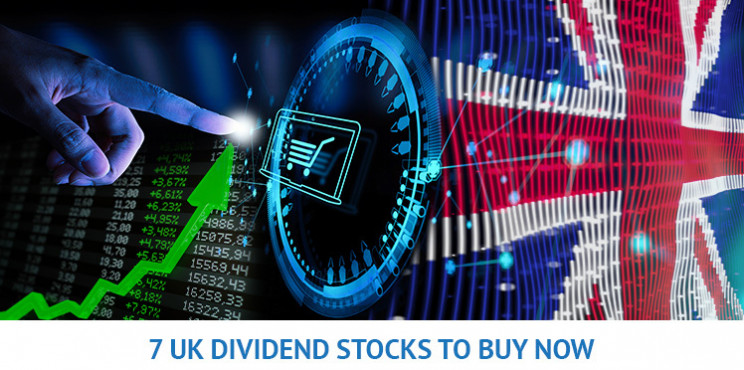 7 UK Dividend Stocks To Buy Now That Offer An Attractive Income Stream