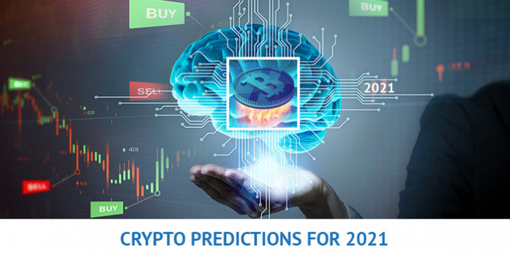 Crypto Predictions for 2021: Where to Invest
