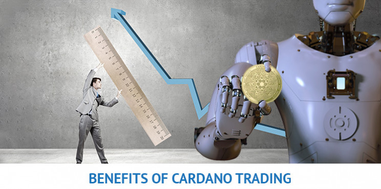 What Are The Benefits of Cardano Trading?