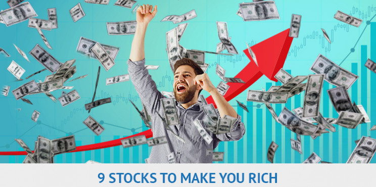 Top 9 Stocks Set to Make You Rich