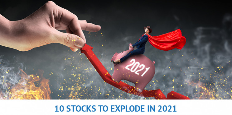 What Are The Next Stocks To Explode In 2021? 10 To Look Out For