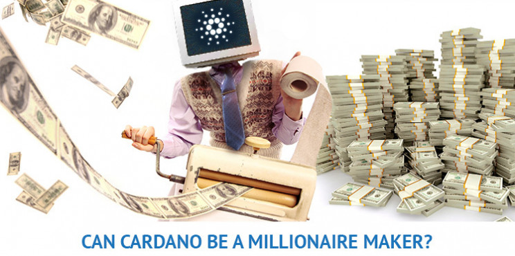 Could Cardano Be a Millionaire-Maker Coin?