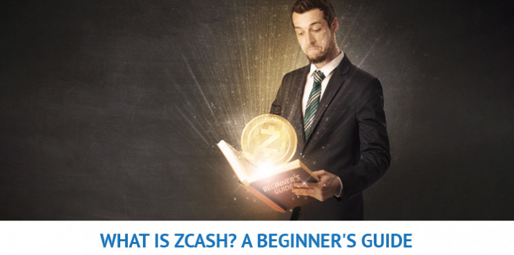 What is ZCash? A Beginner's Guide To Zcash and Tips For Investing In ZEC