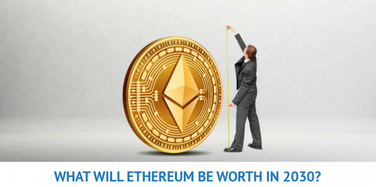 What Will Ethereum (ETH) Be Worth in 2030?