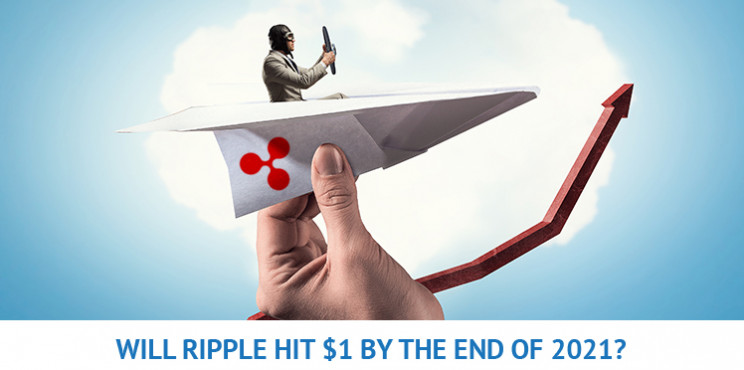 With 87% Up In Its Price, Will Ripple (XRP) Hit $1 By The End Of 2021?