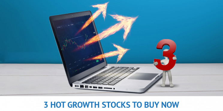 Top 3 Hot Growth Stocks To Buy Right Now