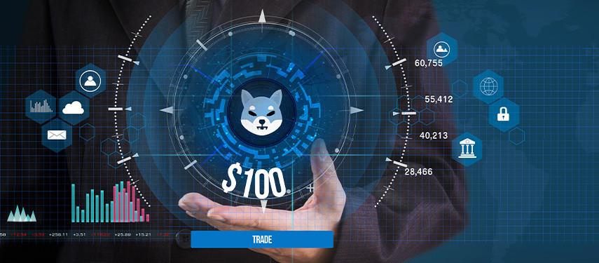 How to Trade Shiba Inu with $100