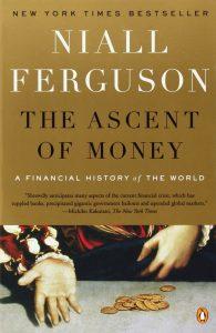 ascent of money book Niall Ferguson