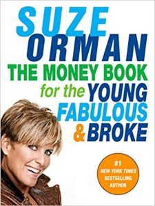 The Money Book for the Young Fabulous and Broke by Suze Orman