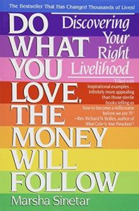 Do What You Love And The Money Will Follow book by Marsha Sinetar