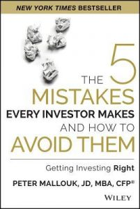 The 5 Mistakes Every Investor Makes by Peter Mallouk